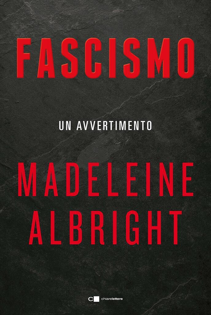 Fascismo. Un avvertimento - I fascismi tra noi