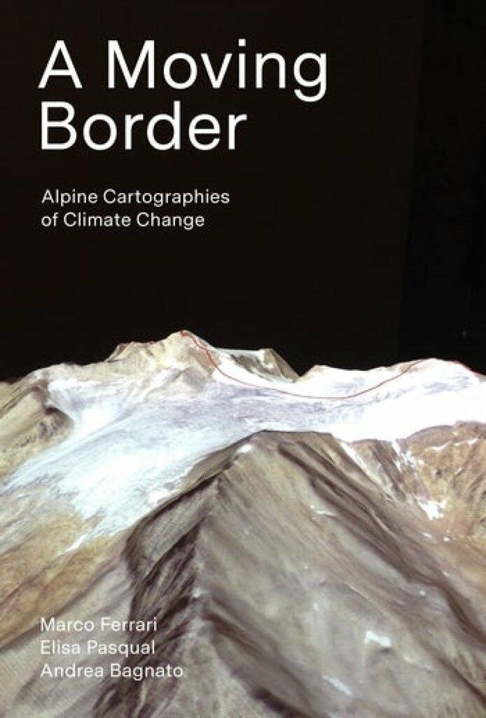 A Moving Border - Il confine mobile: cartografie del cambiamento climatico