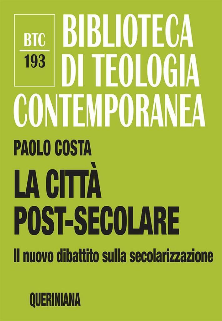 La città post-secolare. Il nuovo dibattito sulla secolarizzazione