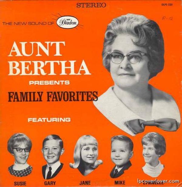 B-Covers, il Meglio del Peggio: Aunt Bertha presents Family Favorites