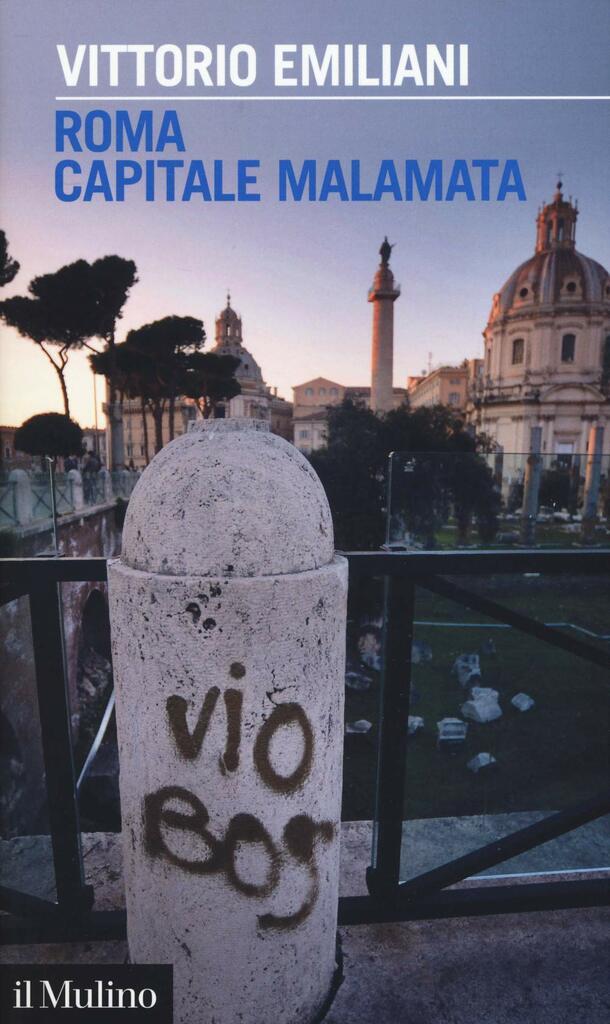Roma capitale malamata di Vittorio Emiliani