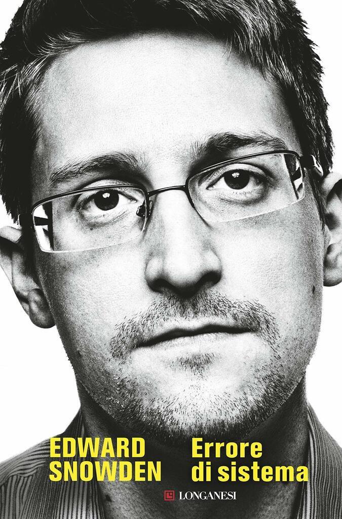 Edward Snowden. Errore di sistema