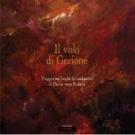 """Presentazione: """"Il volo di Gerione. Viaggio nei luoghi del malanimo di Dante verso Padova"""""""