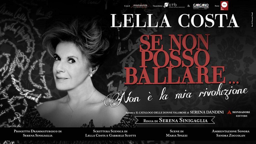 """Teatro:  Lella Costa. """"Se non posso ballare… non è la mia rivoluzione"""""""