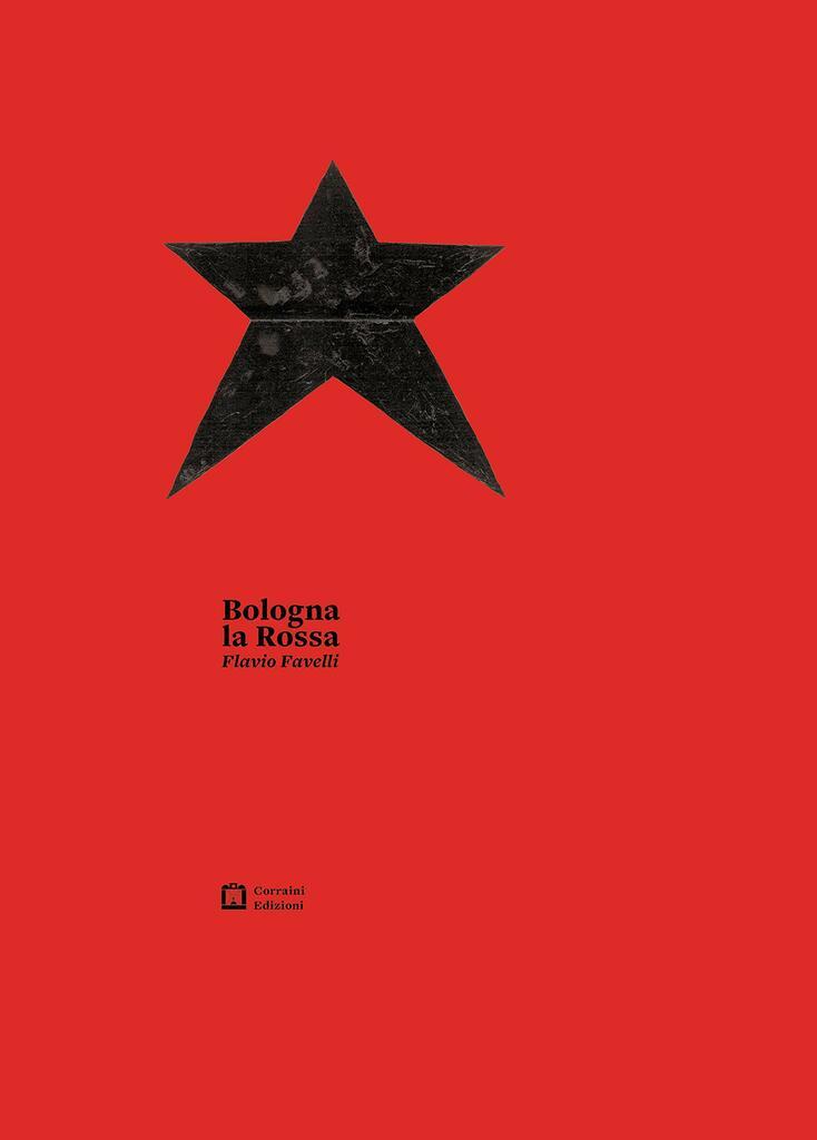 """""""Bologna la Rossa"""" di Flavio Favelli"""