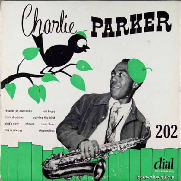 Grafica e Musica - Le migliori copertine dei dischi: Charlie Parker / Dial Records