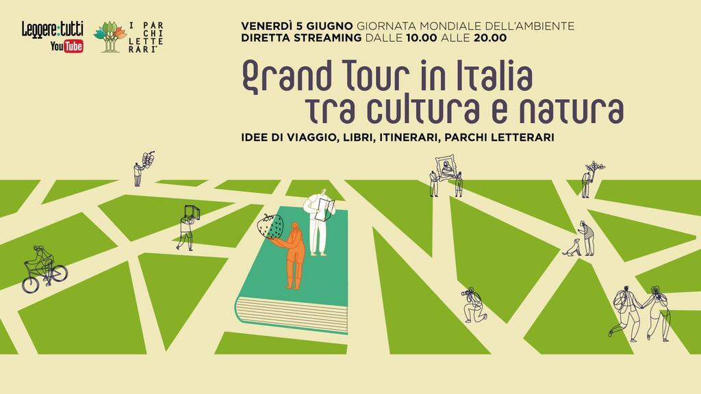 Grand Tour in Italia tra Cultura e Natura - Giornata Mondiale dell'Ambiente