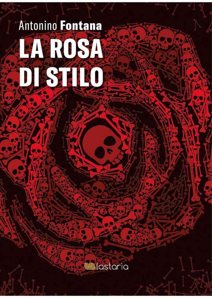 """""""La rosa di Stilo"""" di Antonino Fontana"""