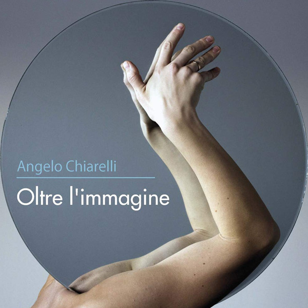 """Presentazione volume: """"Oltre l'immagine"""" di Angelo Chiarelli"""