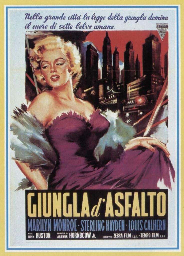 """Locandine - Il Cinema per immagini: """"Giungla d'asfalto"""""""