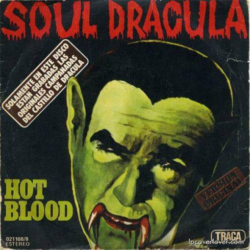B-Covers, il Meglio del Peggio: Hot Blood - Soul Dracula
