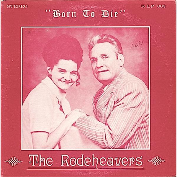 B-Covers, il Meglio del Peggio: The Rodeheavers - Born to die