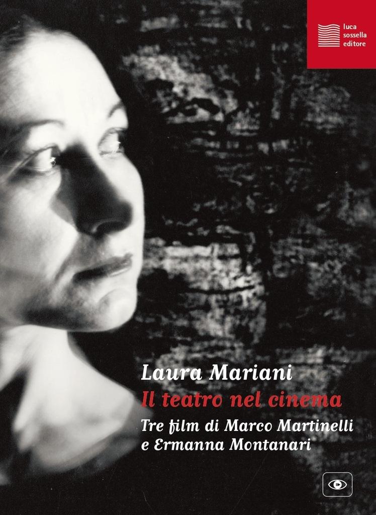 Il teatro nel cinema. Tre film di Marco Martinelli e Ermanna Montanari