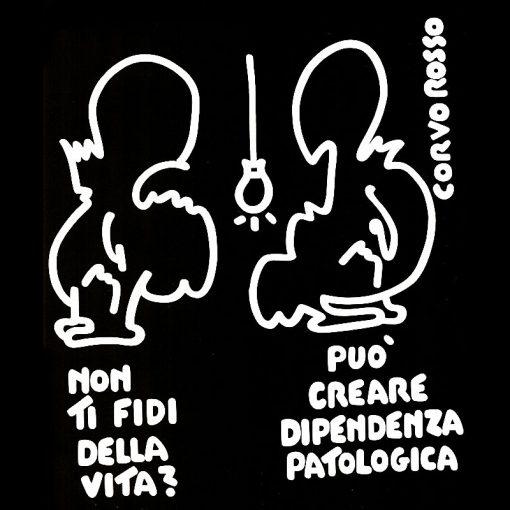 """Le Vignette di Corvo Rosso: """"Dipendo ergo sum..."""""""