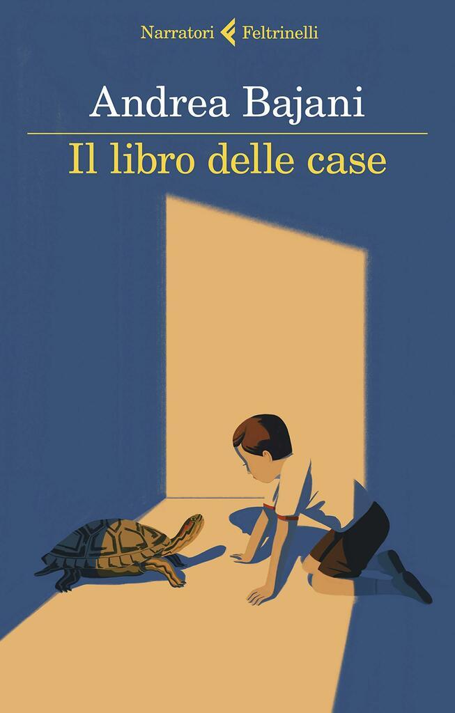 """""""Il libro delle case"""" di Andrea Bajani"""