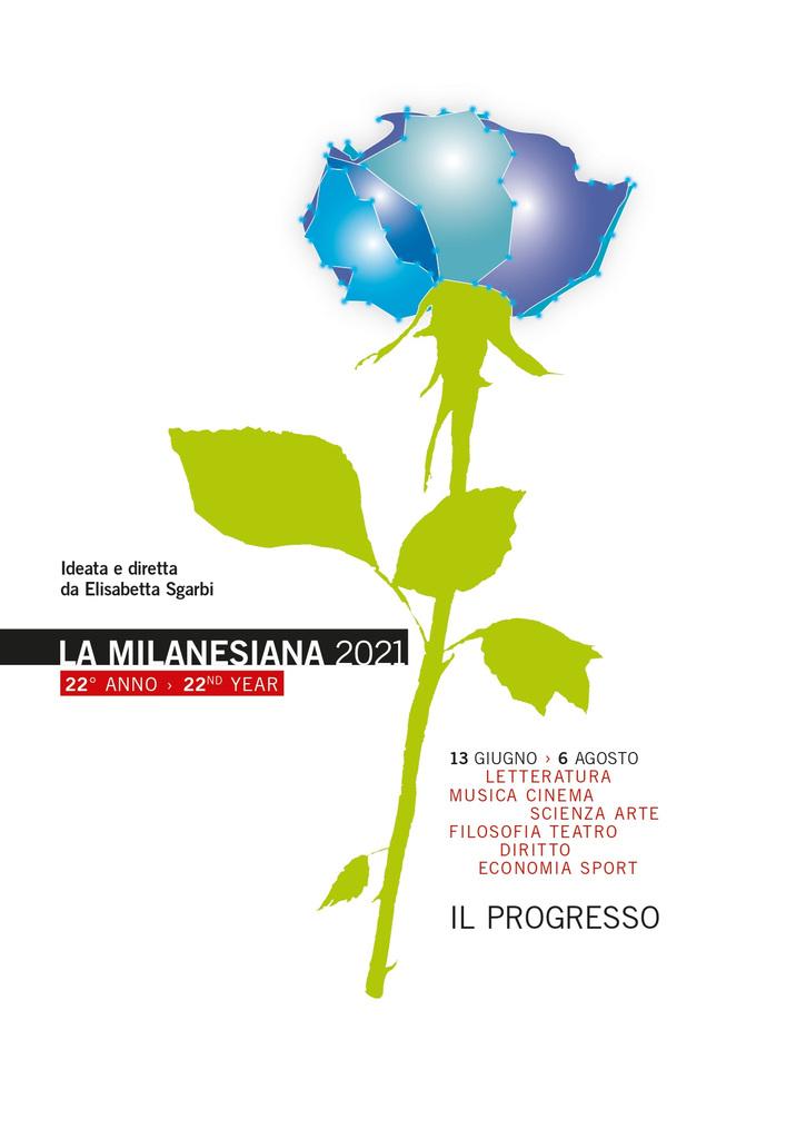 """La Milanesiana 2021 - Ventiduesima edizione: """"Il progresso"""""""