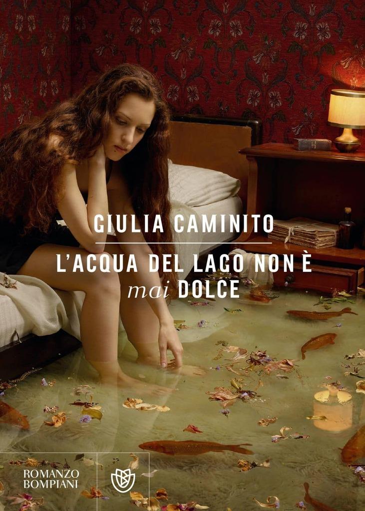 """""""L'acqua del lago non è mai dolce"""" di Giulia Caminito"""