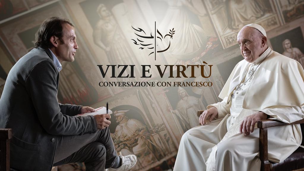 """Su VatiVision la serie tv """"Vizi e virtù conversazione con Francesco"""""""