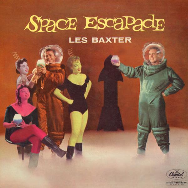 """B-Covers, il Meglio del Peggio: """"Les Baxter – Space Escapade"""""""