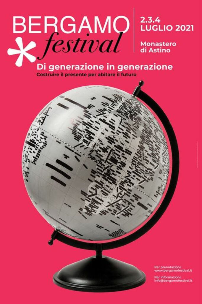 """Bergamo Festival 2021 - """"Di generazione in generazione. Costruire il presente per abitare il futuro"""""""