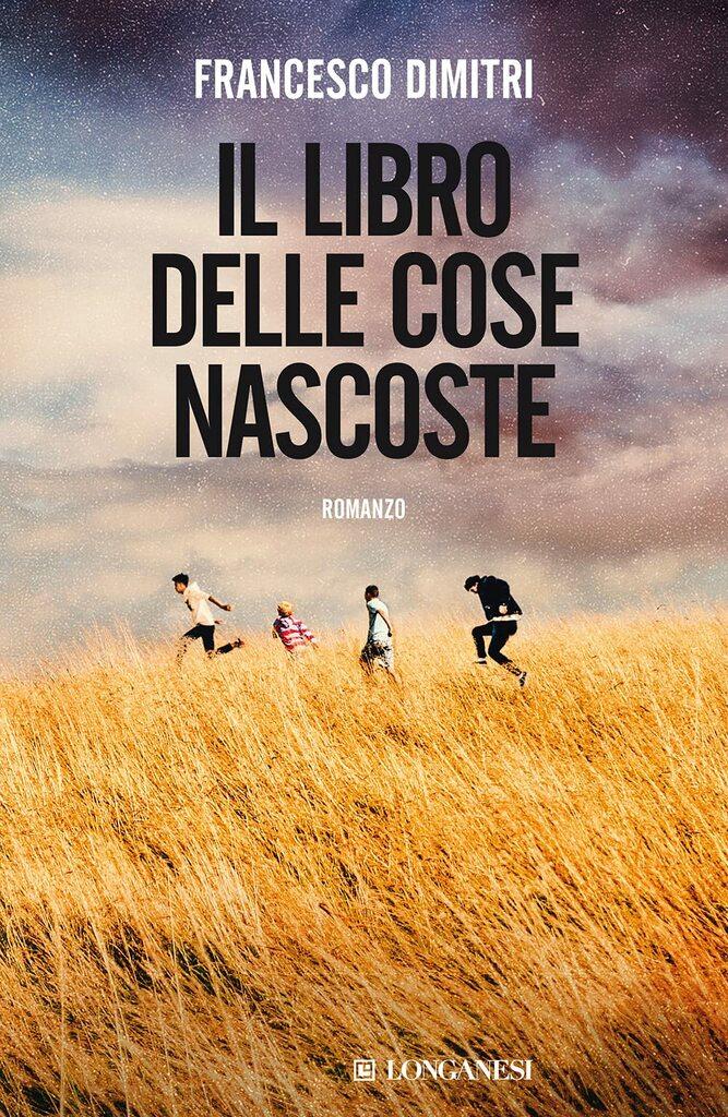 """""""Il libro delle cose nascoste"""" di Francesco Dimitri"""