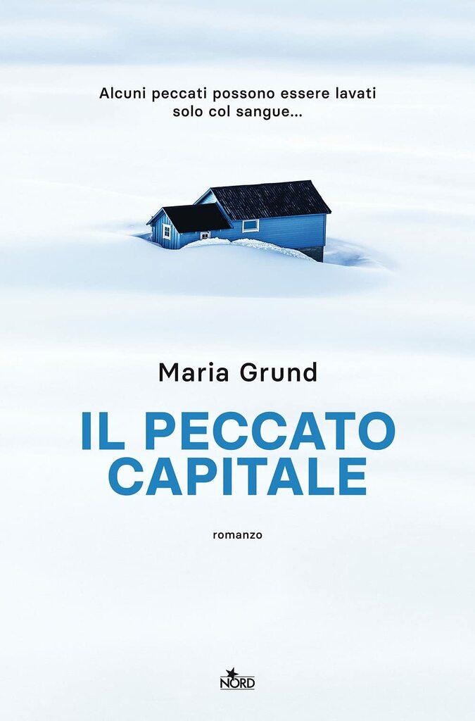 """""""Il peccato capitale"""" di Maria Grund"""