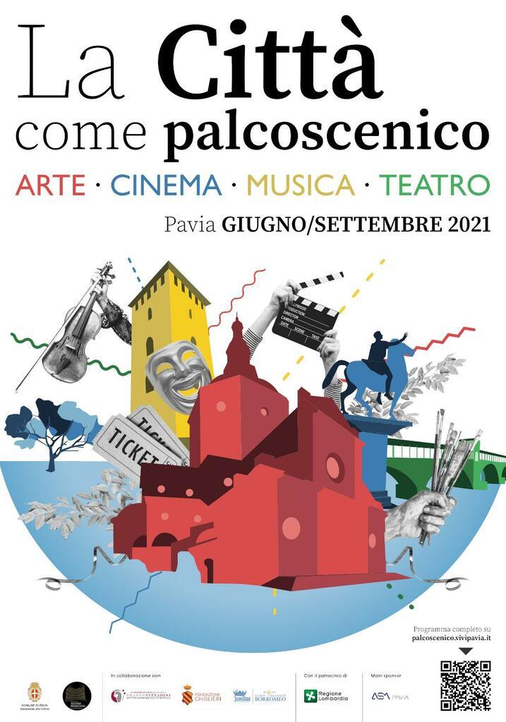La città come palcoscenico. Teatro, musica, performance e cinema a Pavia