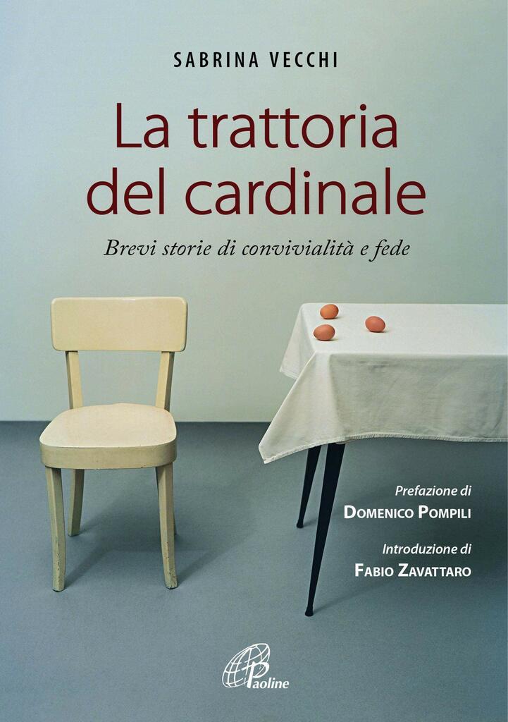 """""""La trattoria del cardinale. Brevi storie di convivialità e fede"""" di Sabrina Vecchi"""
