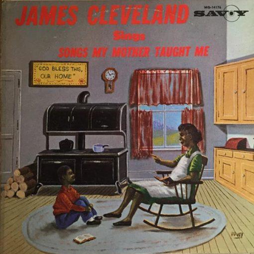 "B-Covers, il Meglio del Peggio: ""Rev. James Cleveland - Songs My Mother Taught Me"""