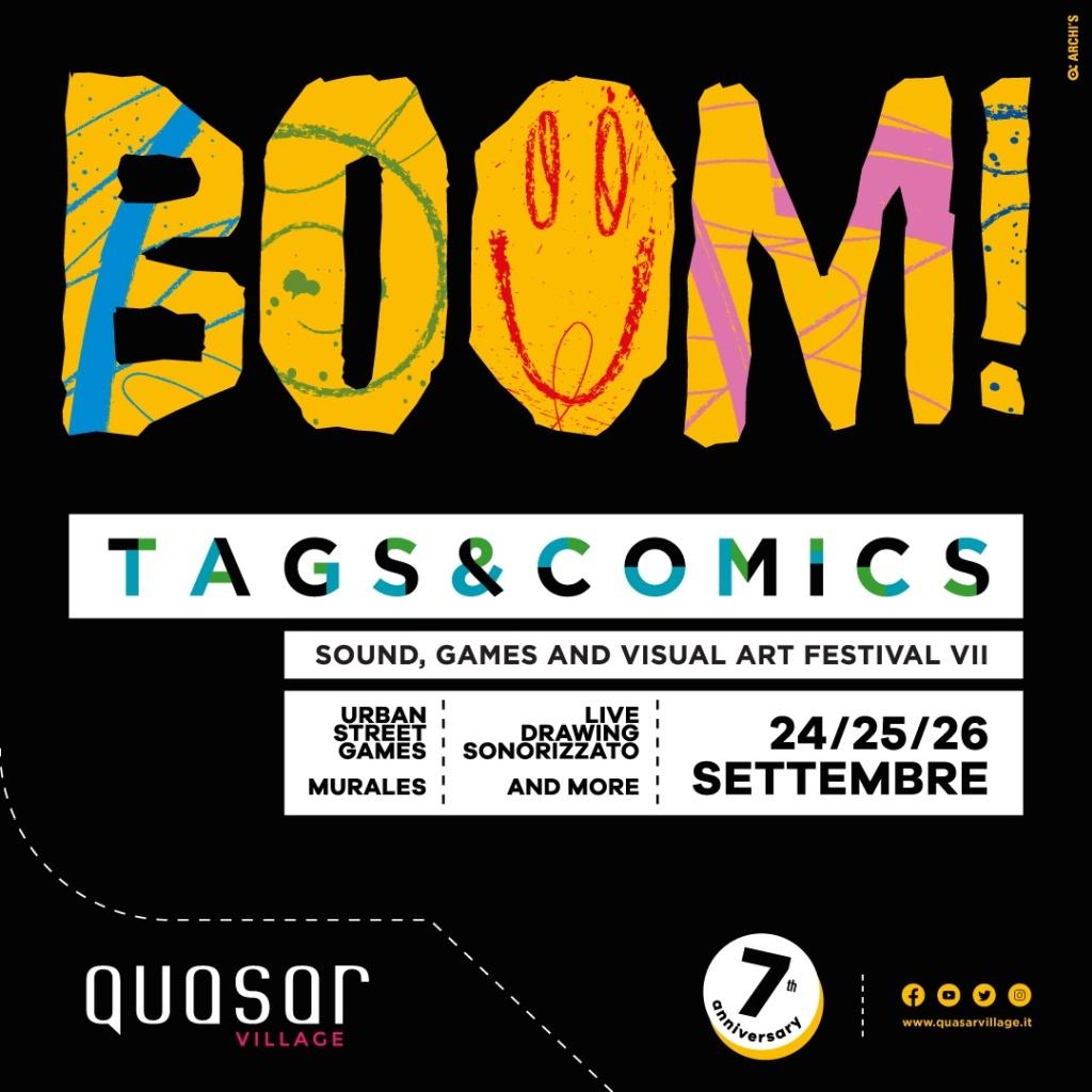 Boom! Tags & Comics. Sound, games and visual art festival - VII edizione