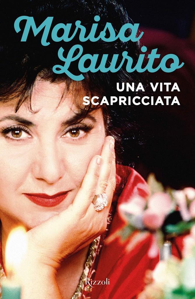 Marisa Laurito - Una vita scapricciata