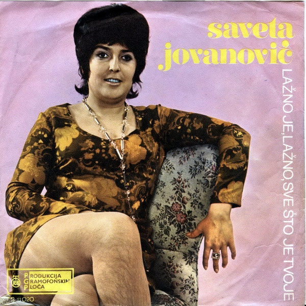 "B-Covers, il Meglio del Peggio: ""Saveta Jovanović - Lažno Je, Lažno, Sve Što Je Tvoje"""