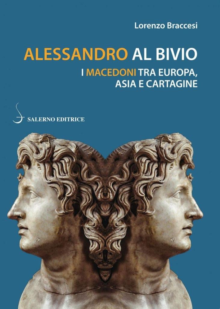 """Presentazione libro: """"Alessandro al bivio. I Macedoni tra Europa, Asia e Cartagine"""" di Lorenzo Braccesi"""