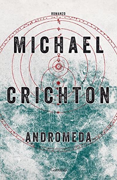 """FuturLibri: """"Andromeda"""" di Michael Crichton"""