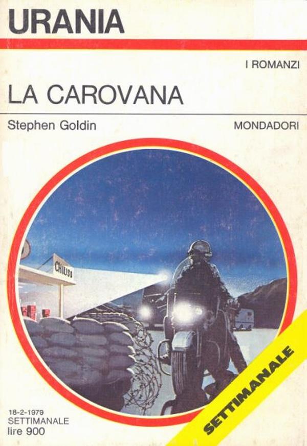"Urania: ""La Carovana"" di Stephen Goldin"