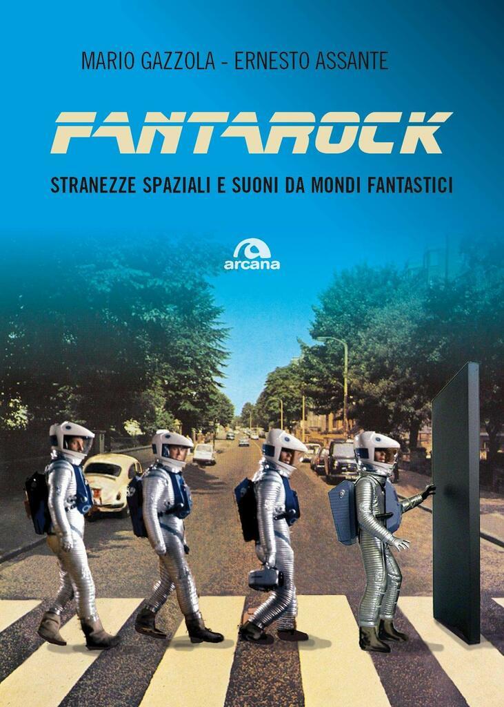 FantaRock: stranezze spaziali e suoni da mondi fantastici