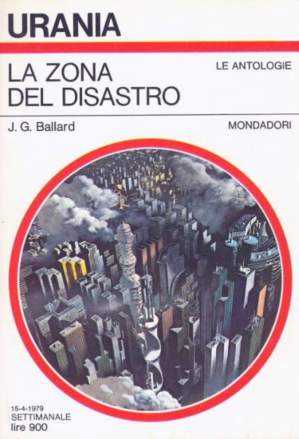 """Urania: """"La zona del disastro"""" di J. G. Ballard"""