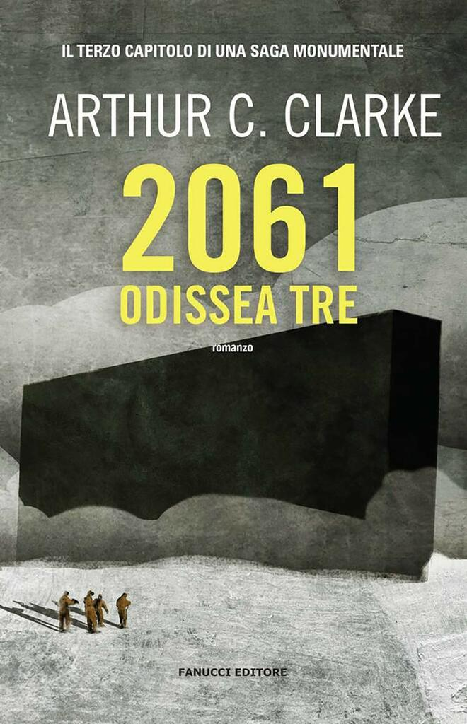 """""""2061: Odissea tre"""" di Arthur C. Clarke"""