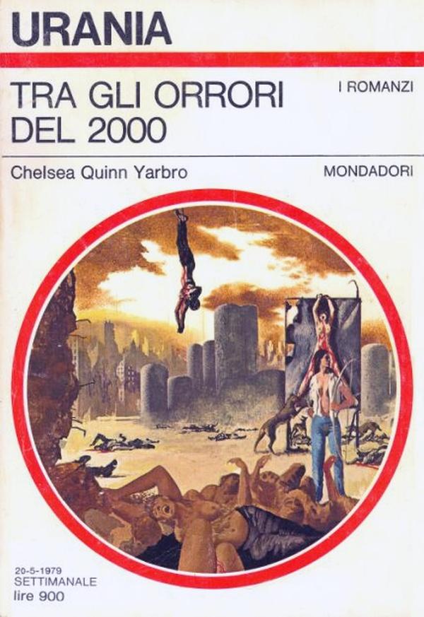 """Urania: """"Tra gli orrori del 2000"""" di Chelsea Quinn Yarbro"""