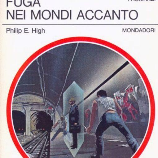 """Urania: """"Fuga nei mondi accanto"""" di Philip E. High"""