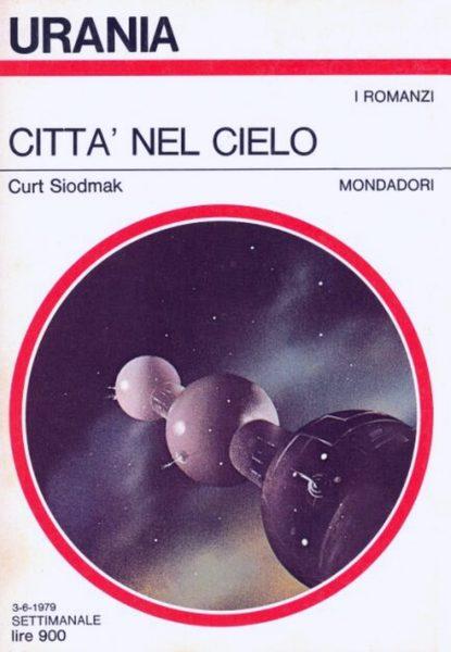 """Urania: """"Città nel cielo"""" di Curt Siodmak"""