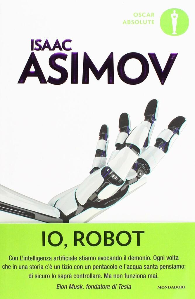 """""""Io, robot"""" di Isaac Asimov"""