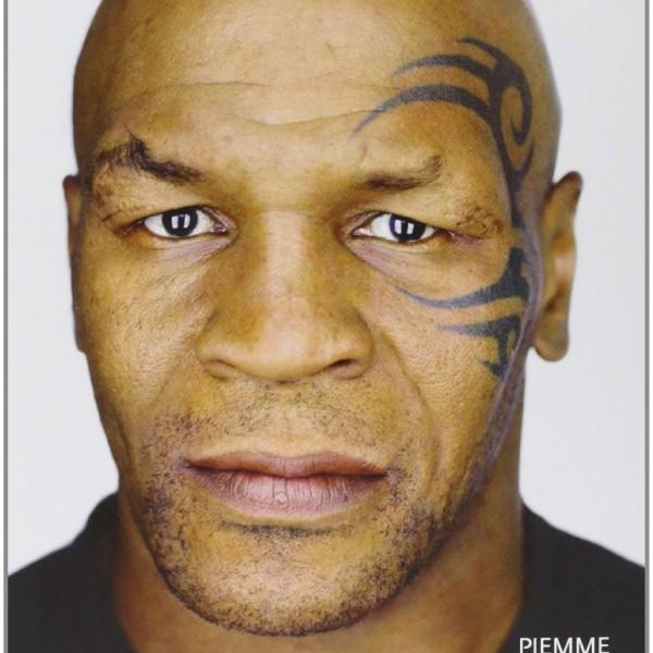 Mike Tyson. True. La mia storia