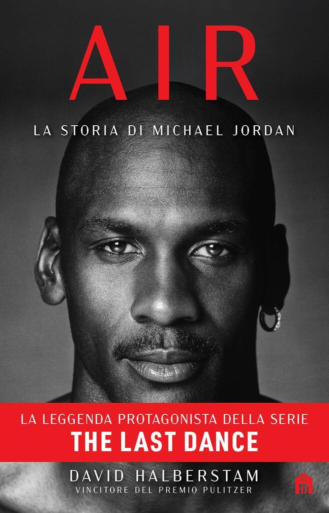 """""""Air. La storia di Michael Jordan"""" di David Halberstam"""